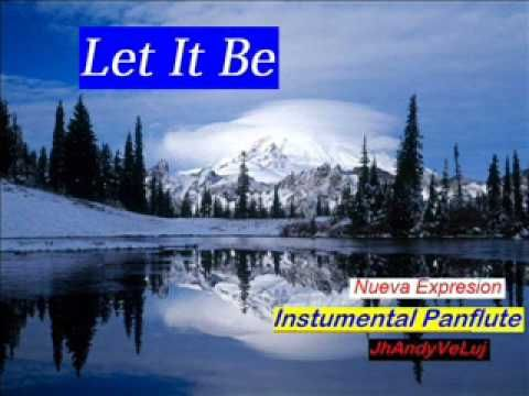 Let it Be - Instrumental Panflute -John Lenon and P Macarti Tribute