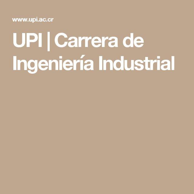 UPI | Carrera de Ingeniería Industrial