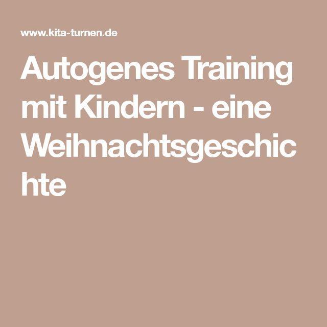 Autogenes Training mit Kindern - eine Weihnachtsgeschichte