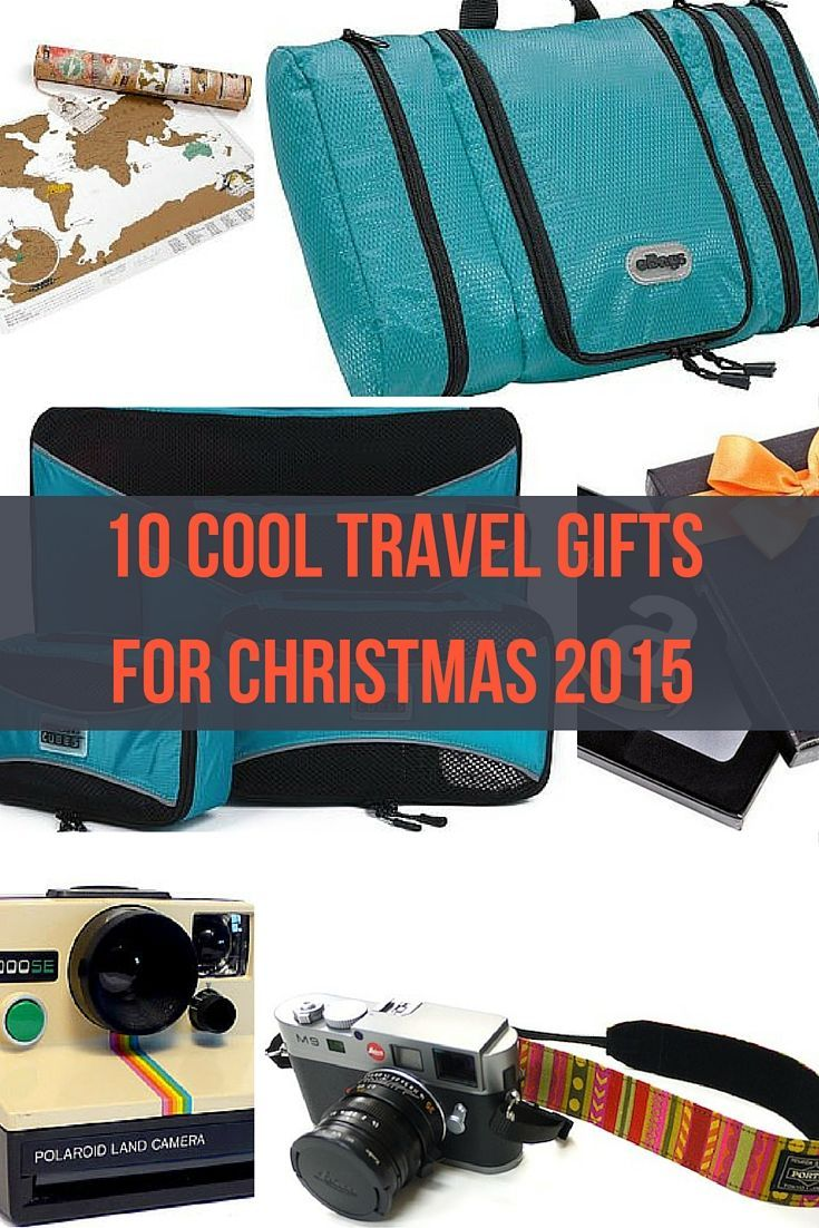 Cool Travel Gifts 2015 Unique Travel Gifts For Men Travel Gifts