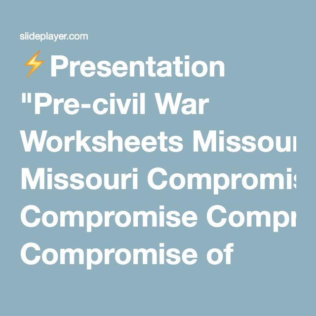 25 Best Ideas About Missouri Compromise On Pinterest