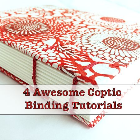 4 Awesome Coptic Bookbinding Tutorials - I especially am fond of the Sea Lemon video...