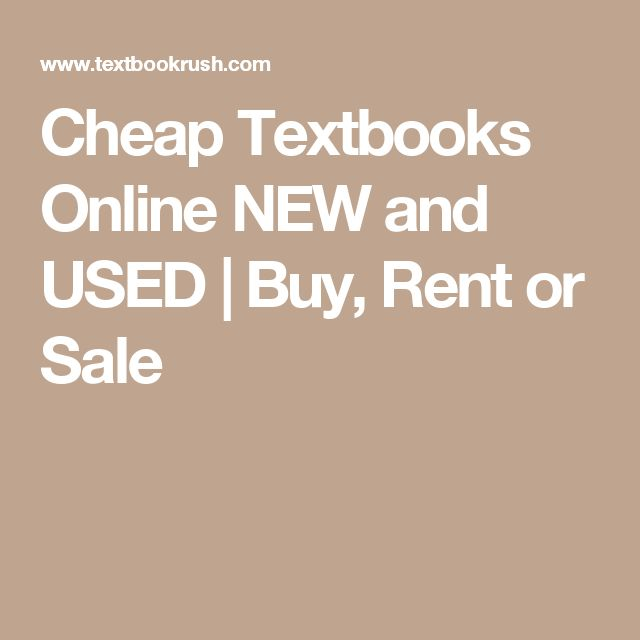 Cheap Textbooks Online NEW and USED | Buy, Rent or Sale