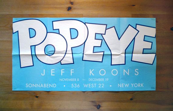 JEFF KOONS: Popeye 2003 Sonnabend Gallery Promotional Poster by @ArchiveBrooklyn #jeffkoons #popart #fineart
