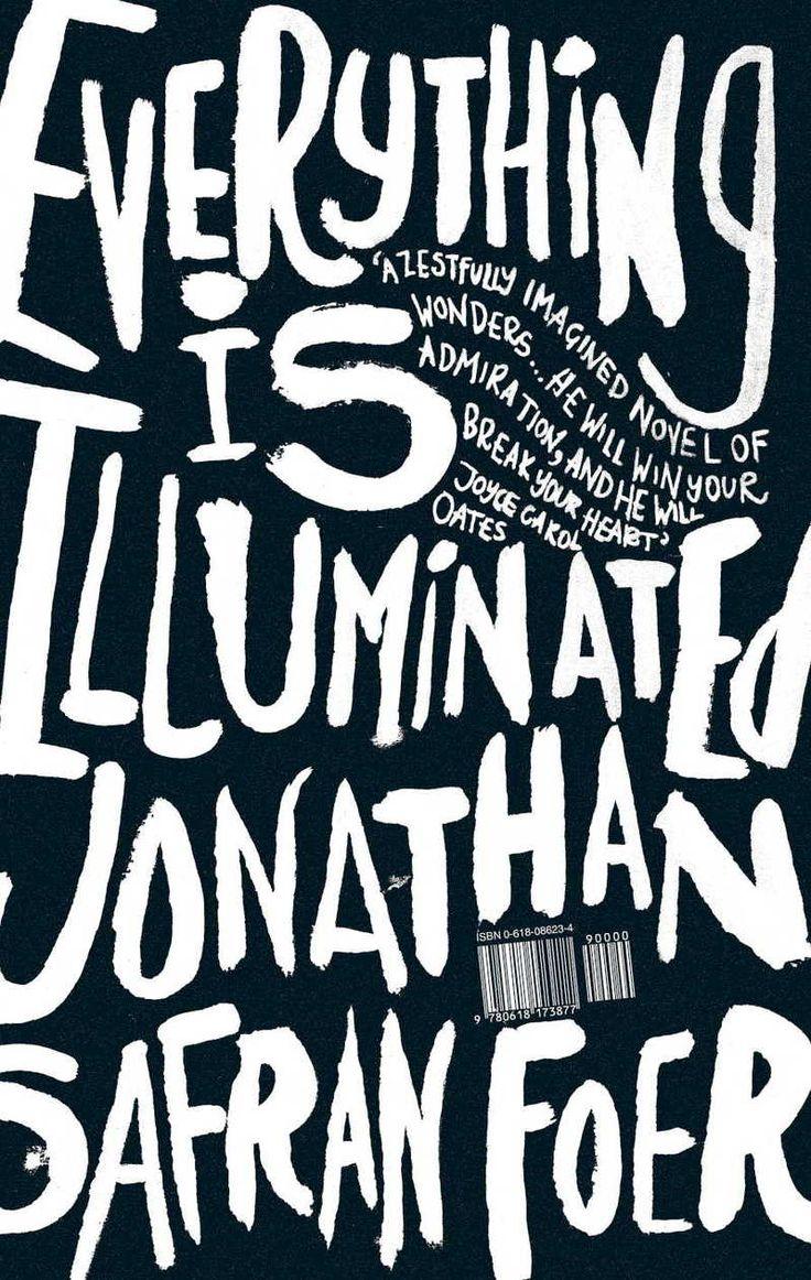 Safram Foer, Jonathan; Everything is Illuminated; Houghton Mifflin Harcourt, 2002