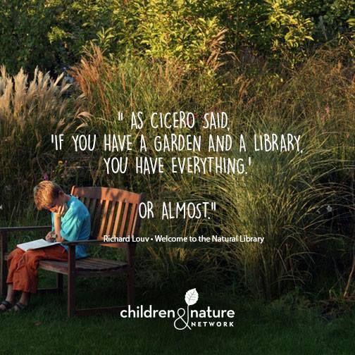 Si tienes un jardin y una biblioteca, lo tienes todo ... o bueno, casi todo.  Ciceron.