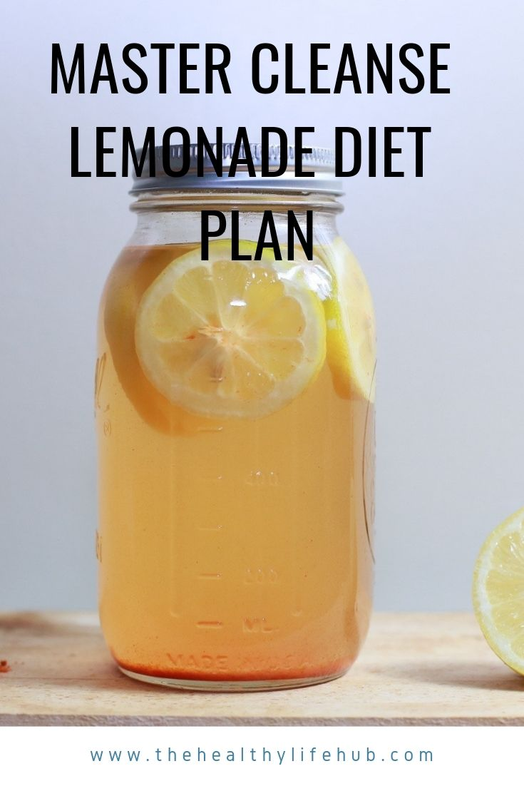 The Master Cleanse Lemonade Diet Also Referred To As The Great