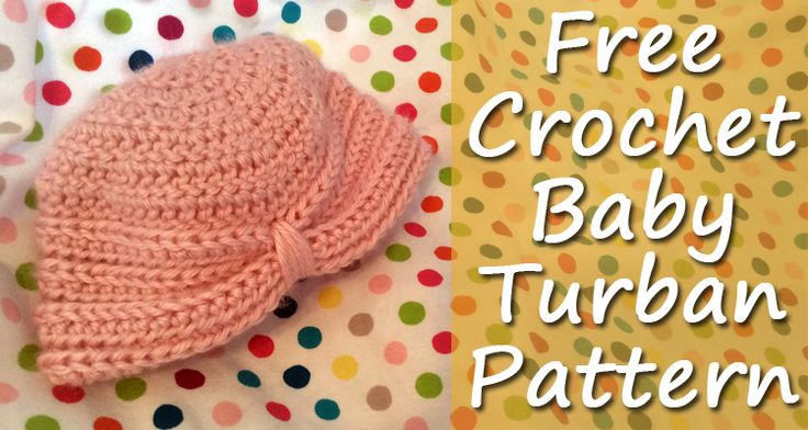 Free Crochet Pattern Baby Turban : free crochet baby turban pattern Free Crochet Patterns ...