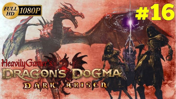 Dragon's Dogma: Dark Arisen (PC) Gameplay Walkthrough Part 16: Seeking S...