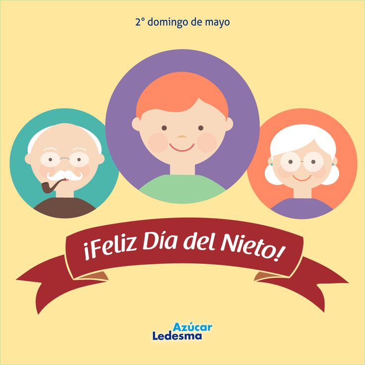 Día del nieto - 2° domingo de mayo #familia