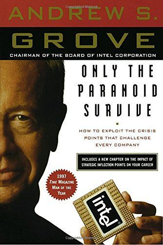 Only the Paranoid Survive: How to Exploit the Crisis Poin... https://www.amazon.com/dp/0385483821/ref=cm_sw_r_pi_dp_U_x_IlGrAb95FWXMY