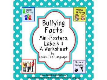Bullying Facts- Mini-Posters, Labels & A Worksheet to ensure student comprehension! A great teaching bulletin board set!