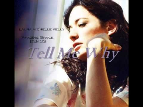 Laura Michelle Kelly Tell Me Why Amazing Grace Demos My Real Choice For Mary