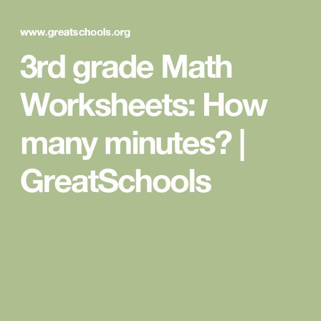 3rd grade Math Worksheets: How many minutes? | GreatSchools