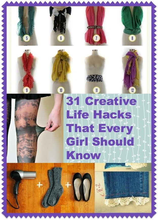 31 Creative Life Hacks Every Girl Should Know