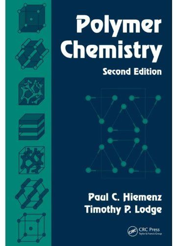 Polymer Chemistry, Second Edition by Paul C. Hiemenz. $20.79