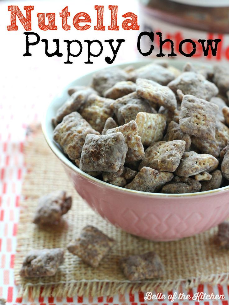 Belle of the Kitchen | Nutella Puppy Chow