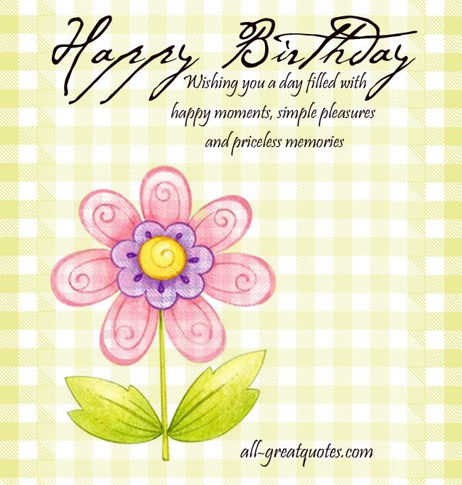 Easy Birthday Cards For Sister ~ Happy birthday wishing you a day filled with moments simple pleasures and priceless