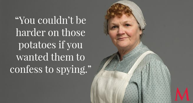 Downton Abbey Season 6 Episode 4 ..Lesley Nicol as Mrs. Patmore..Daisy is so determined to see Mr. Mason be placed at Yew Tree Farm that Mrs. Patmore imagines her practicing enhanced interrogation techniques..