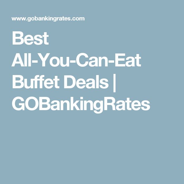 Best All-You-Can-Eat Buffet Deals | GOBankingRates