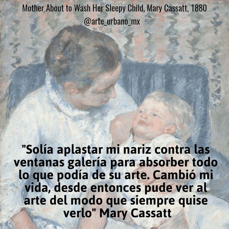 """Mary Cassatt fue una pintora y grabadora estadounidense, radicada en Francia fue parte del movimiento impresionista. Dicha frase se refiere a la obra de Edgar Degas  """"Solía aplastar mi nariz contra las ventanas galería para absorber todo lo que podía de su arte. Cambió mi vida, desde entonces pude ver al arte del modo que siempre quise verlo.""""  Síguenos también en:   Instagram: https://www.instagram.com/arte_urbano_mx  Facebook: https://www.facebook.com/arteurbanomx"""
