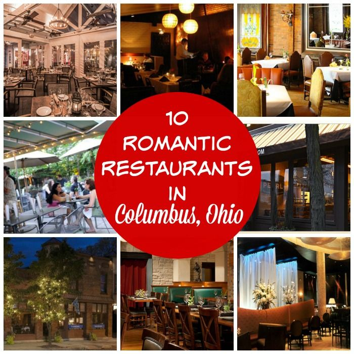 Find a list of 10 Romantic Restaurants in Columbus, Ohio written by a Columbus Ohian and friends