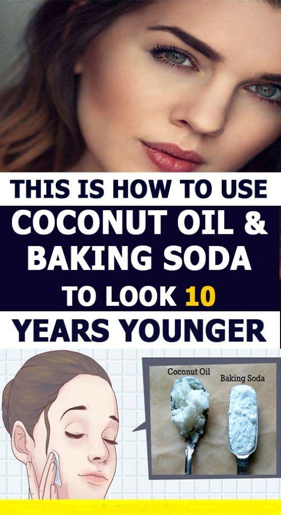COCONUT OIL & BAKING SODA HILFEN IHNEN, 10 JAHRE JÜNGER ZU SEHEN   – Healthy tips