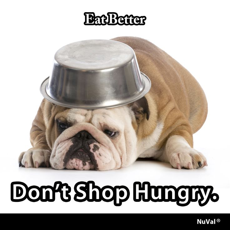 Don't shop hungry. Doing so may lead to buying more high-calorie, unhealthy food. www.nuval.com