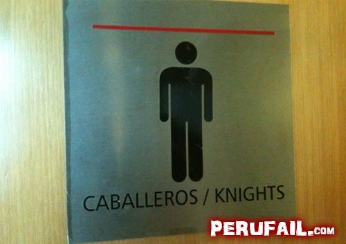 "Spanish translation mistake | Men restroom sign --> ""Knights"""