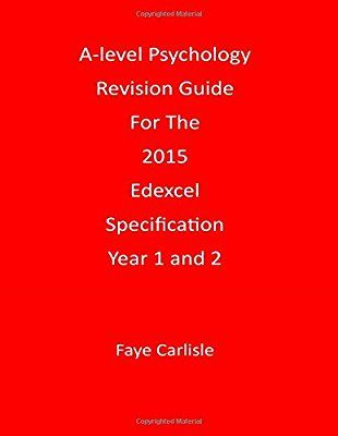 A-level Psychology Revision Guide For The 2015 Edexcel Specification
