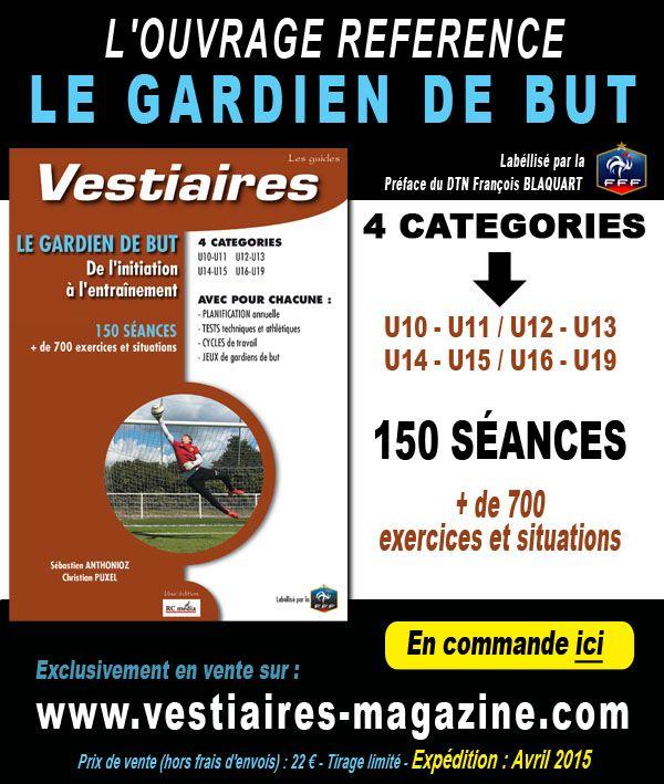 Guide VESTIAIRES - Entrainement de gardien de but