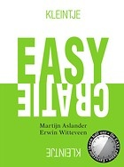 Kleintje Easycratie, van Martijn Aslander en Erwin Witteveen. Omdat het altijd handiger kan.