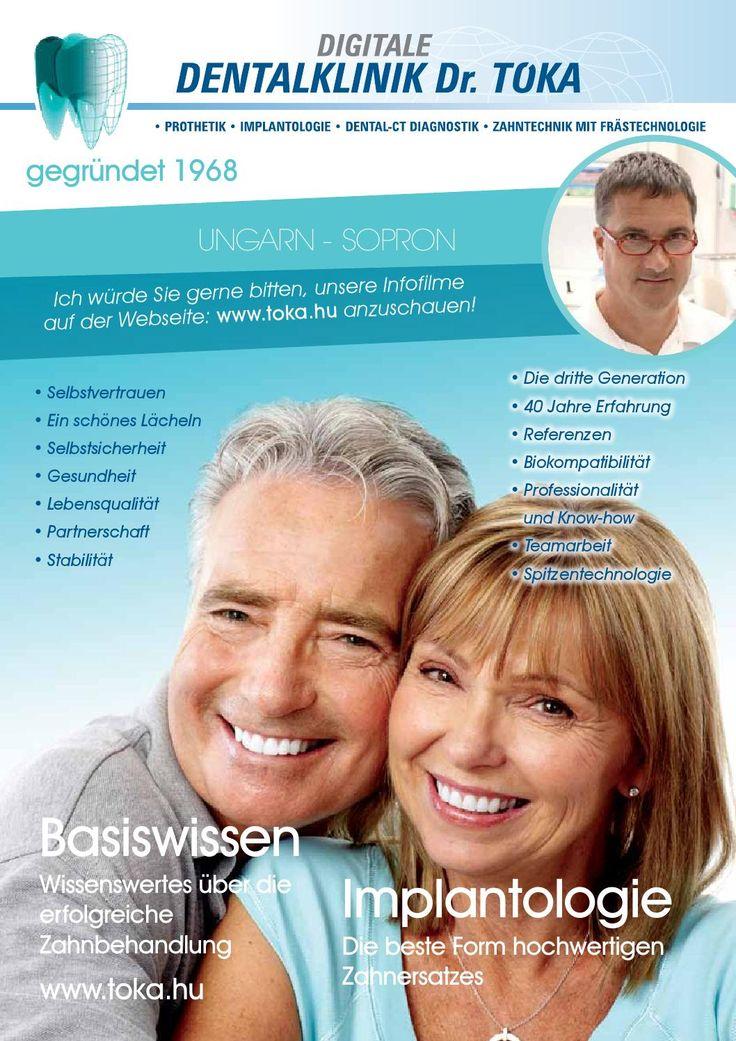 Dr. Tóka Praxismagazin 2014  Dentalklinik Dr. Toka in Ungarn. Basiswissen und Implantologie. Wissenswertes über die erfolgreiche Zahnbehandlung. Die beste Form hochwertigen Zahnersatzes. toka.hu