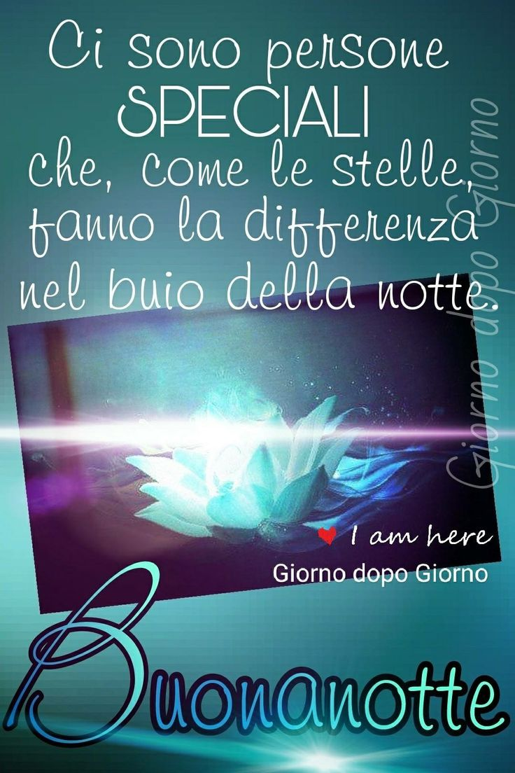 1951 best buona notte images on pinterest gold amen and for Immagini buonanotte belle gratis per whatsapp web