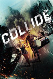 Collide Full Download Free Online Movie Streaming Online in HD-720p Video Quality