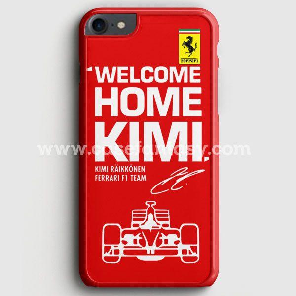 Kimi Raikkonen Welcome Home Ferrari F1 Team iPhone 7 Case | casefantasy