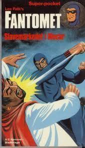 """""""The Slave Market of Mucar (The Story of the Phantom 2)"""" av Lee Falk"""