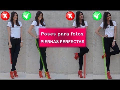 Poses para fotos | Piernas perfectas – YouTube