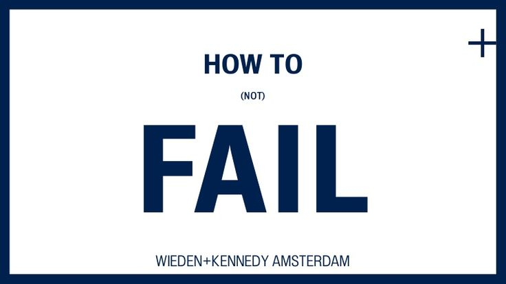 How to (not) Fail