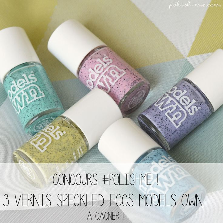 [Concours] 3 vernis de la collection Speckled Eggs de Models Own à gagner !