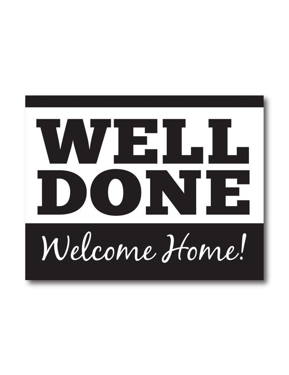 [Well Done, Welcome Home! Poster] Super cute banner to show your love and support for your return missionary! Take it to the airport or put it up on or in your house! You can take the file to your local print shop with a large format black and white printer (plotter), the price should be