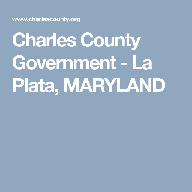 Charles County Government - La Plata, MARYLAND