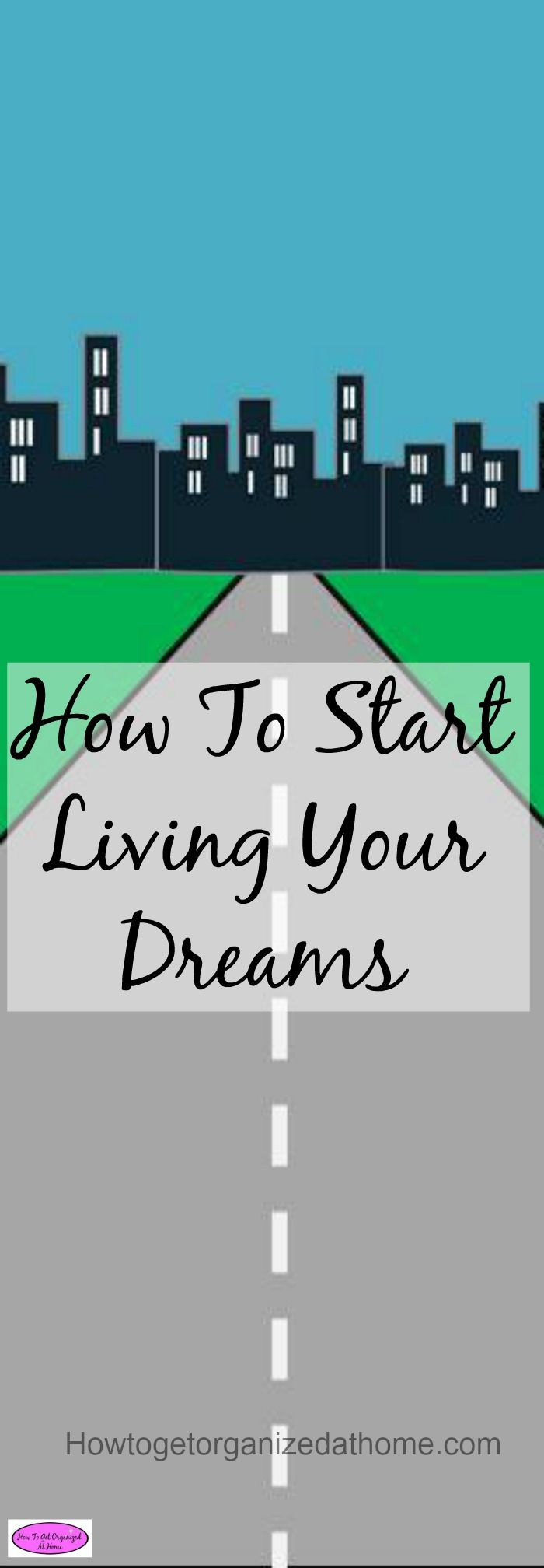 How To Start Living Your Dreams 18