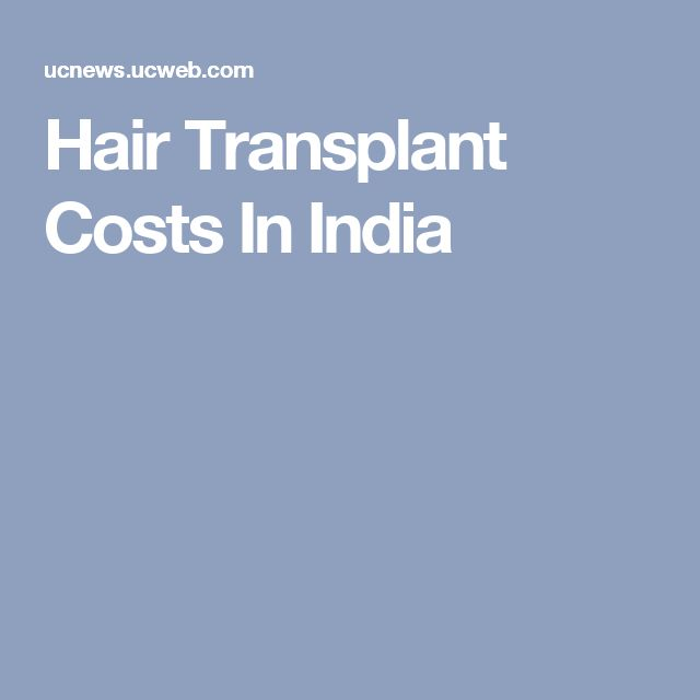 Hair Transplant Costs In India