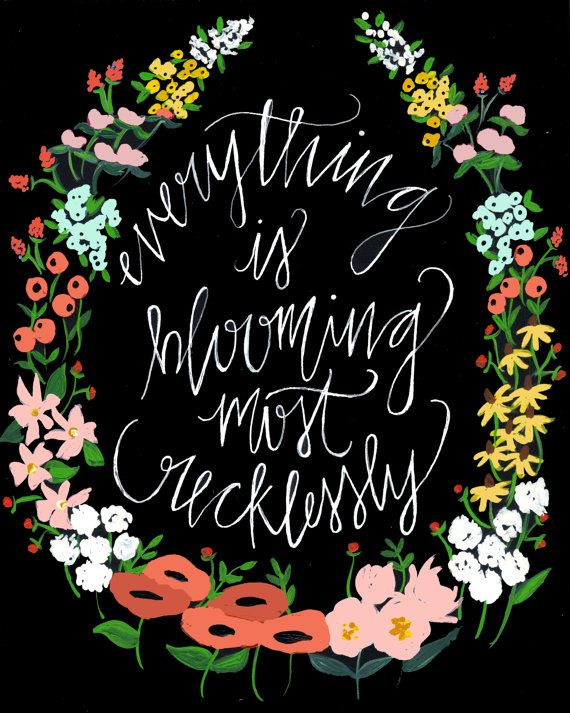 Everything Blooming - 8 x 10 - Calligraphy Floral Wreath Art Print