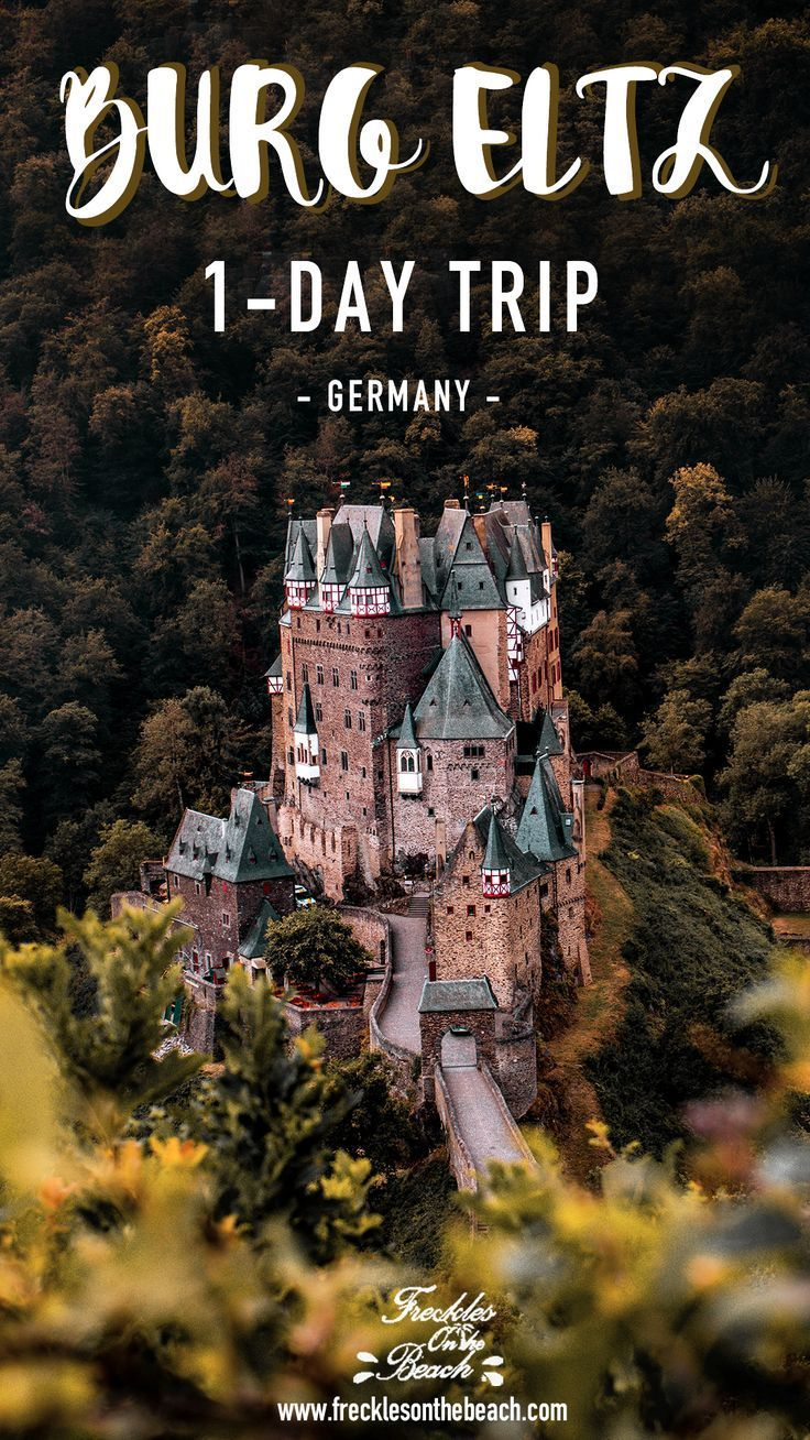 Burg Eltz Is A Castle In Germany When You Visit Germany Burg Eltz Castle Is The Place To Go Germany Travel Destinations Germany Castles Germany Travel Guide