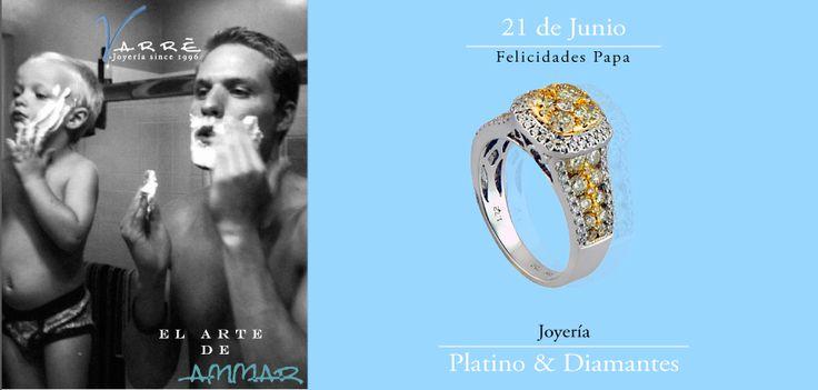 Junio... Felicidades Papa ♥♥♥ Joyería de Platino & Diamante / Argollas de Matrimonio Oro & Platino / Anillos de Compromiso Platino & Diamante / Churumbelas... #junio #eshoradecompartir #momentos #jueves #yonovia #joyería #amor #tbt #compromiso #diadelpadre #papa #argollas