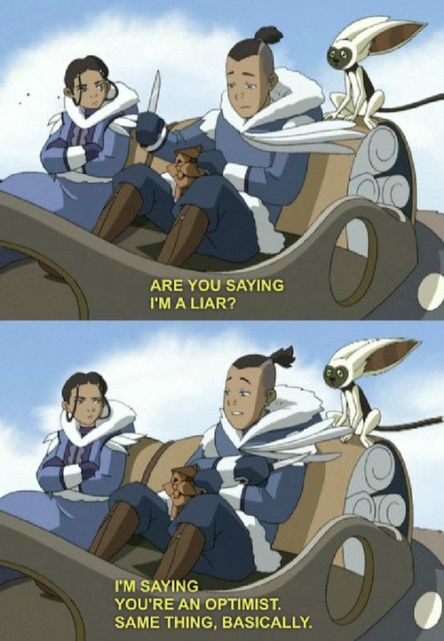 10 Things We Can All Learn From Sokka.......... ohmygowsh I am so much like Katara. Die-hard optimism.