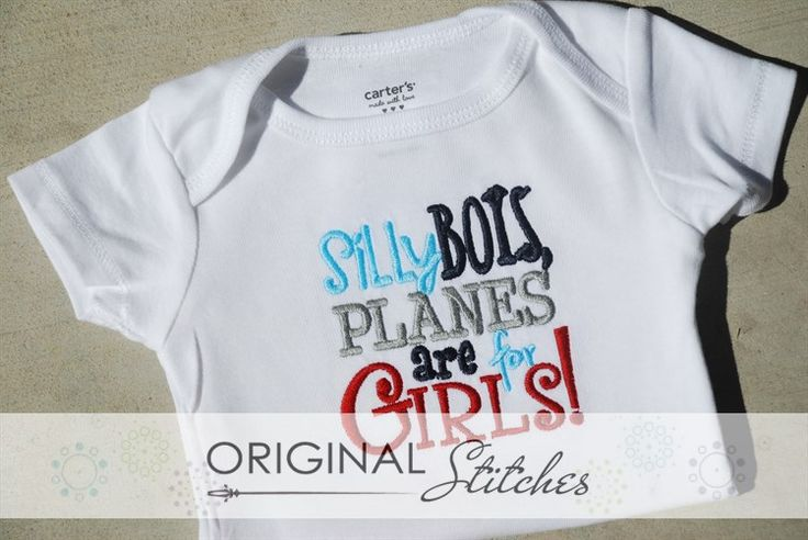 Silly Boys, Planes are for Girls, Machine Embroidery and Applique Designs Downloads | Original Stitches - Embroidery and Applique Design Store