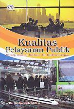 Kualitas Pelayanan Publik, Hardiyansyah